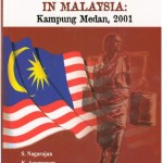 "Book launch cum seminar "" Violence Against An Ethnic Minority in Malaysia: Kampung Medan, 2001"""