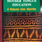 书讯:Mother Tongue Education of Malaysia Ethnic Minorities